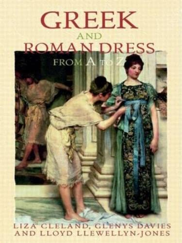 9780415758284: Greek and Roman Dress from A to Z (The Ancient World from A to Z)