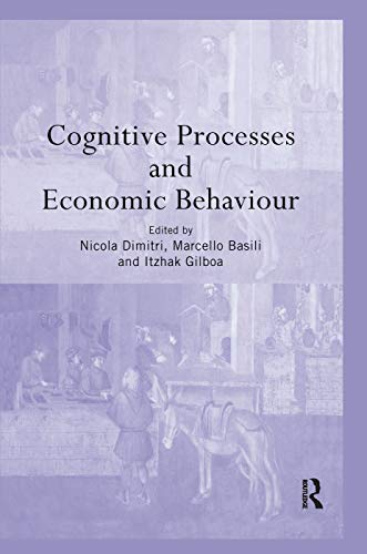 9780415758611: Cognitive Processes and Economic Behaviour (Routledge Siena Studies in Political Economy)
