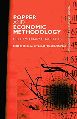 9780415758680: Popper and Economic Methodology: Contemporary Challenges (Routledge INEM Advances in Economic Methodology)