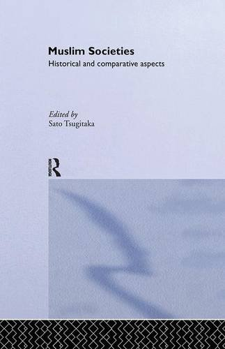 9780415758840: Muslim Societies: Historical and Comparative Aspects (New Horizons in Islamic Studies)