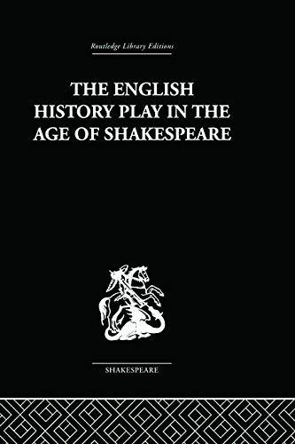 9780415758994: The English History Play in the age of Shakespeare