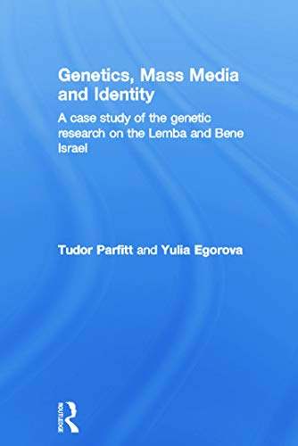9780415759175: Genetics, Mass Media and Identity: A Case Study of the Genetic Research on the Lemba
