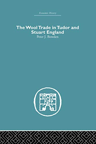 9780415759274: Wool Trade in Tudor and Stuart England