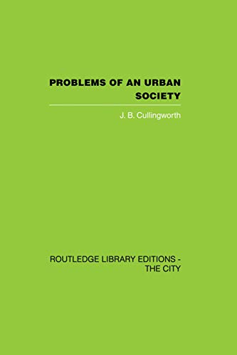 9780415759656: Problems of an Urban Society: The Social Framework of Planning