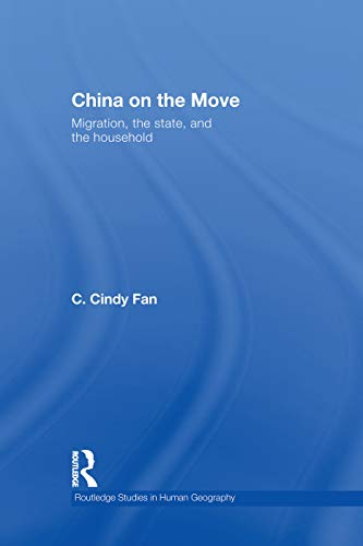 9780415759748: China on the Move (Routledge Studies in Human Geography)