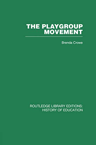 9780415759779: The Playgroup Movement