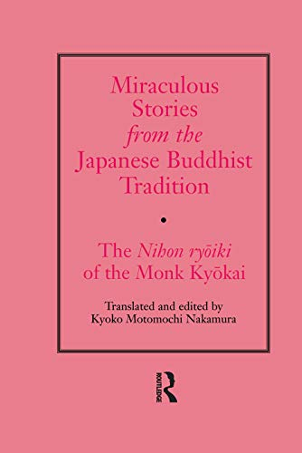 9780415759885: Miraculous Stories from the Japanese Buddhist Tradition: The Nihon Ryoiki of the Monk Kyokai
