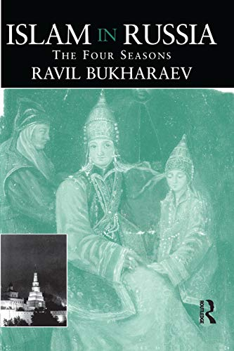 9780415759915: Islam in Russia: The Four Seasons