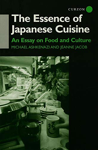 9780415759939: The Essence of Japanese Cuisine: An Essay on Food and Culture