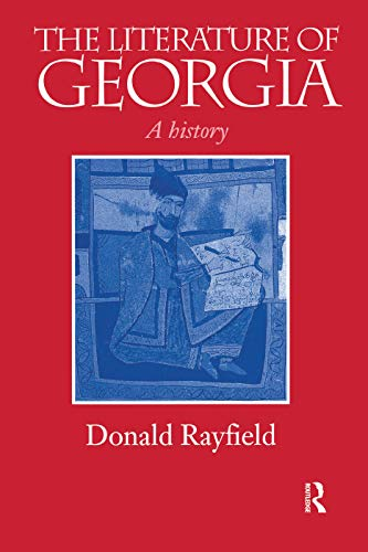 9780415759977: The Literature of Georgia: A History (Caucasus World)