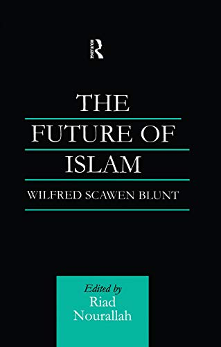 9780415760010: The Future of Islam: A New Edition