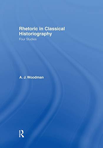 9780415760041: Rhetoric in Classical Historiography: Four Studies