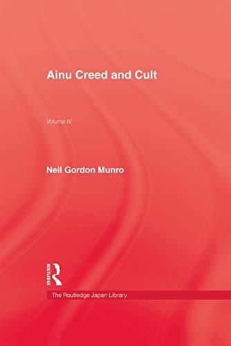 9780415760126: Ainu Creed & Cult