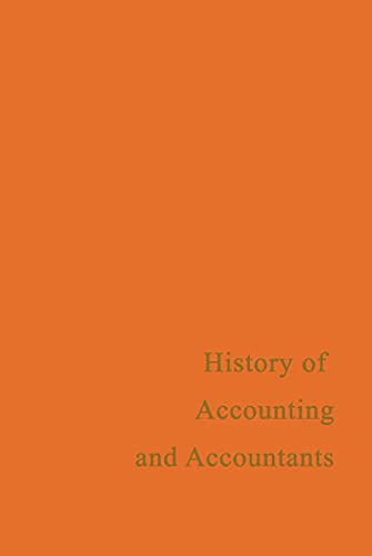 9780415760393: A History of Accounting and Accountants