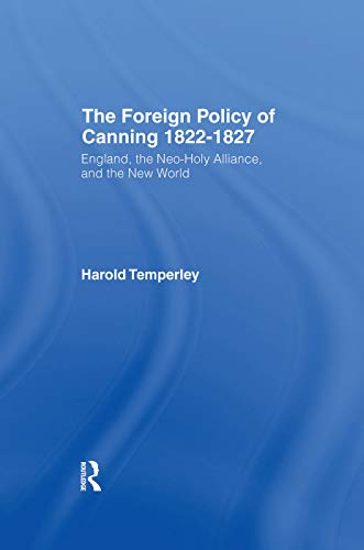 9780415760546: Foreign Policy of Canning Cb: Foreign Plcy Canning