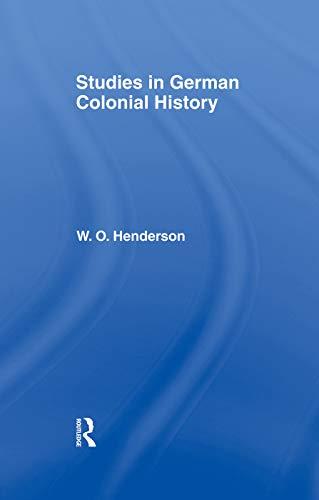 9780415760690: Studies in German Colonial History