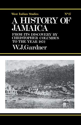 9780415760997: The History of Jamaica: From its Discovery by Christopher Columbus to the Year 1872