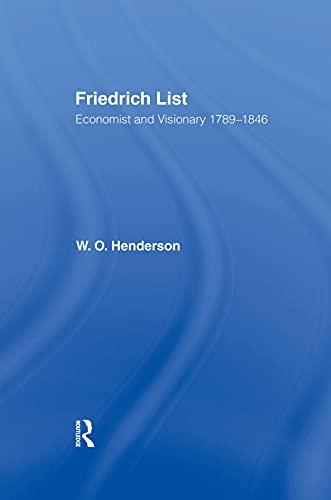 9780415761178: Friedrich List: Economist and Visionary 1789-1846