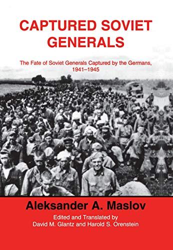 9780415761284: Captured Soviet Generals: The Fate of Soviet Generals Captured in Combat 1941-45