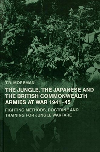 9780415761512: The Jungle, Japanese and the British Commonwealth Armies at War, 1941-45: Fighting Methods, Doctrine and Training for Jungle Warfare (Military History and Policy)
