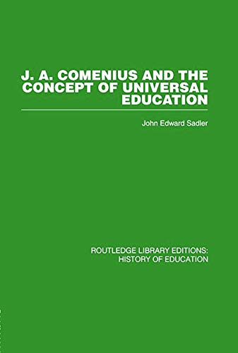 9780415761796: J A Comenius and the Concept of Universal Education