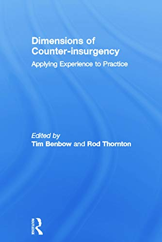 9780415761994: Dimensions of Counter-insurgency: Applying Experience to Practice