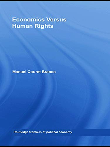 9780415762083: Economics Versus Human Rights (Routledge Frontiers of Political Economy)