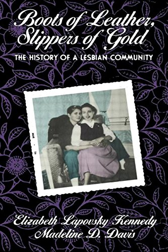 9780415762243: Boots of Leather, Slippers of Gold: The History of a Lesbian Community