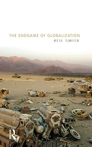 9780415762441: The Endgame of Globalization