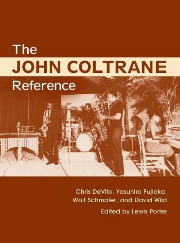 9780415762861: The John Coltrane Reference