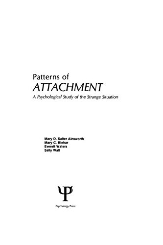 9780415763202: Patterns of Attachment: A Psychological Study of the Strange Situation