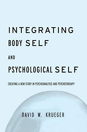 9780415763363: Integrating Body Self & Psychological Self