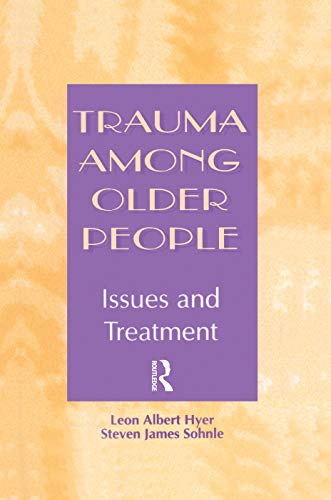 9780415763394: Trauma Among Older People: Issues and Treatment