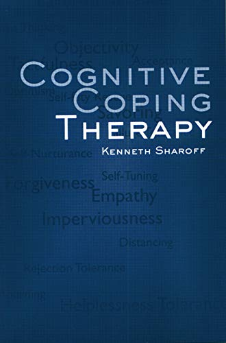 Cognitive Coping Therapy: Sharoff, Kenneth