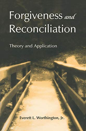 9780415763493: Forgiveness and Reconciliation: Theory and Application