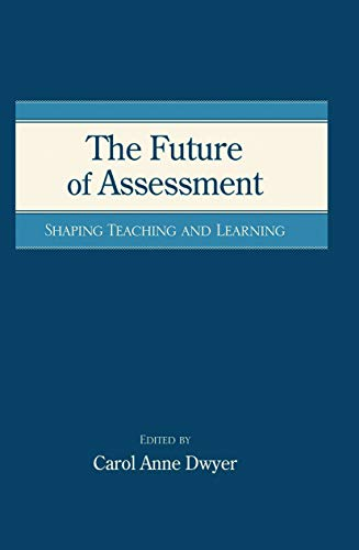 9780415763615: The Future of Assessment: Shaping Teaching and Learning