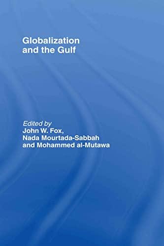 9780415770132: Globalization and the Gulf
