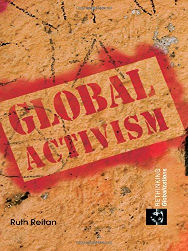 9780415770361: Global Activism (Rethinking Globalizations)