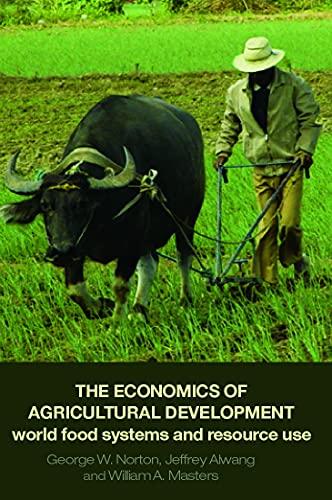 The Economics of Agricultural Development: George Norton