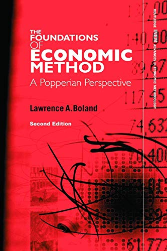 9780415771146: Foundations of Economic Method: A Popperian Perspective, 2nd Edition (Routledge INEM Advances in Economic Methodology)