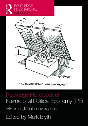 9780415771269: Routledge Handbook of International Political Economy (IPE): IPE as a Global Conversation