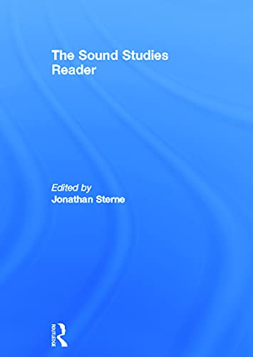 9780415771306: The Sound Studies Reader