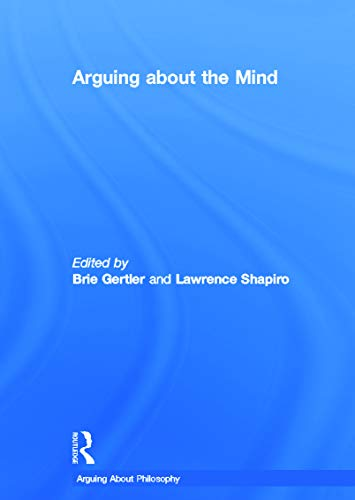 9780415771627: Arguing About the Mind (Arguing About Philosophy)