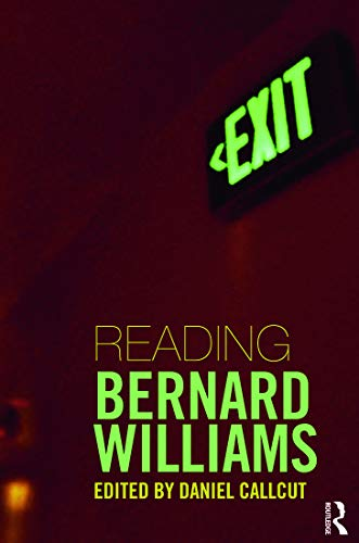9780415771900: Reading Bernard Williams