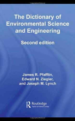 9780415771955: The Dictionary of Environmental Science and Engineering (Routledge Dictionaries)