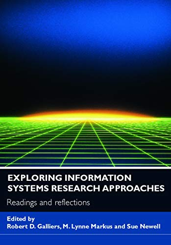 9780415771979: Exploring Information Systems Research Approaches: Readings and Reflections