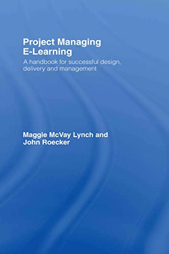 9780415772198: Project Managing E-Learning: A Handbook for Successful Design, Delivery and Management