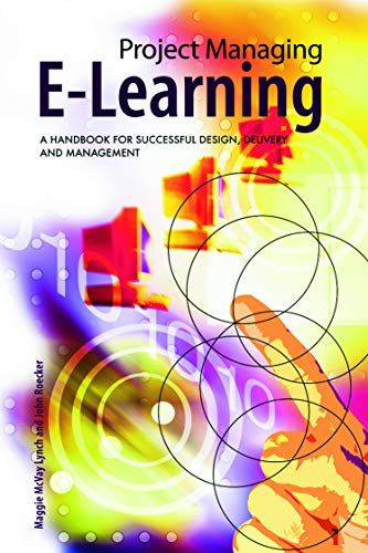 9780415772204: Project Managing E-Learning: A Handbook for Successful Design, Delivery and Management