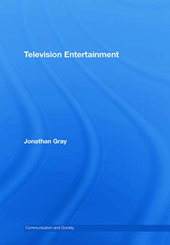9780415772235: Television Entertainment (Communication and Society)