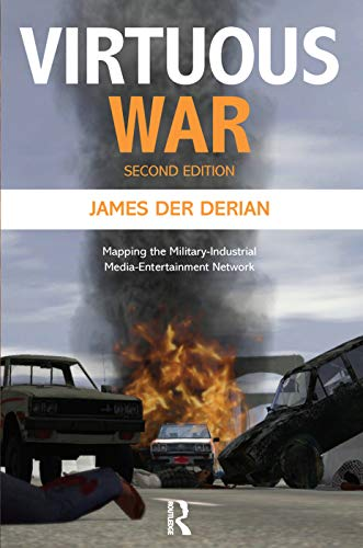 9780415772396: Virtuous War: Mapping the Military-Industrial-Media-Entertainment-Network